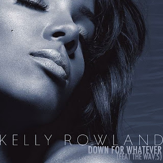 Kelly Rowland - Down For Whatever (feat. WAV.s) Lyrics