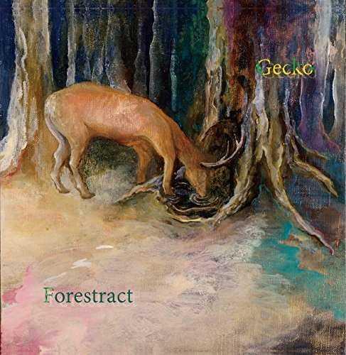 [Album] Gecko – Forestract (2015.10.21/MP3/RAR)