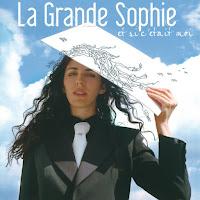 La Grande Sophie - Un jour heureuse