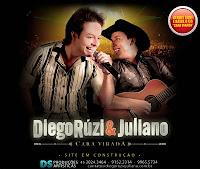 Diego Ruzi e Juliano - Cara Virada (Nova) 2011