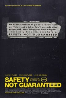 Safety Not Guaranteed (2012 – Aubrey Plaza, Jake Johnson and Karan Soni)