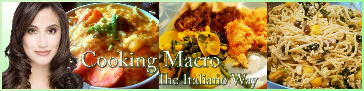 Cooking Macro The Italiano Way