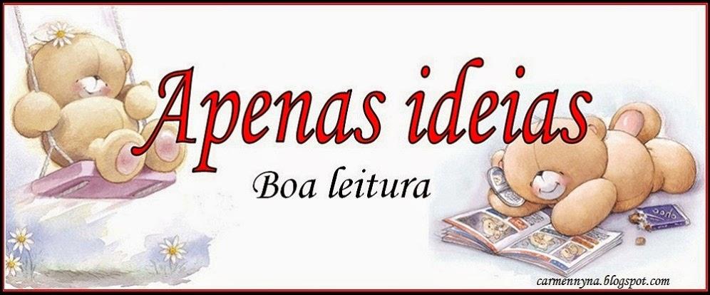 Apenas ideias