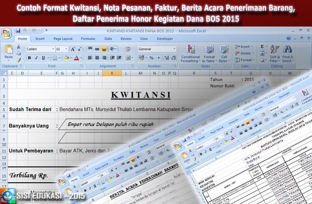 Contoh Format Kwitansi, Nota Pesanan, Faktur, Berita Acara Penerimaan Barang, Daftar Penerima Honor Kegiatan Dana BOS 2015