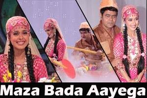 Maza Bada Aayega