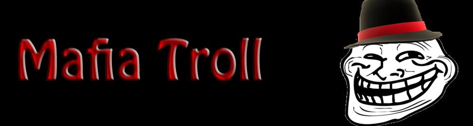 Mafia Troll
