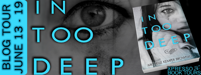 {Review+Giveaway} In Too Deep by Michelle Kemper Brownlow