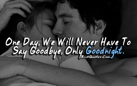 Love Quotes | We Will Never