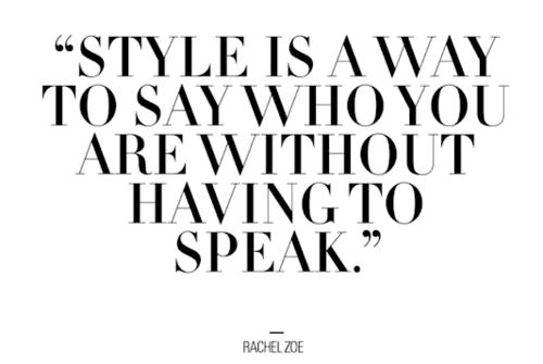 Fashion Style Quotes Tumblr
