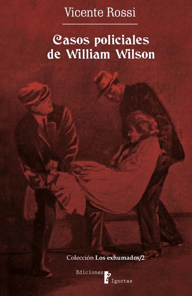 Casos policiales de William Wilson