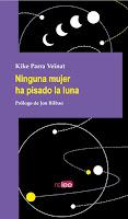 'Ninguna mujer ha pisado la luna' de Kike Parra Veïnat