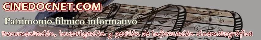 Cinedocnet.com: patrimonio fílmico