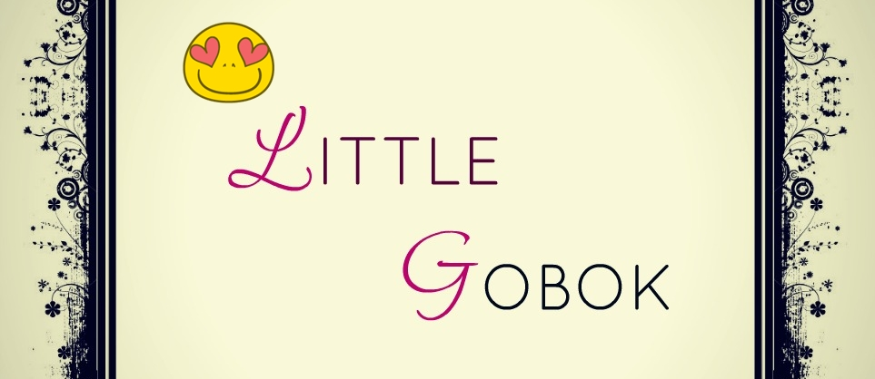 ~ Little Gobok ~