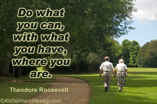 Senior couple walking in park with quote: Do what you can, with what you have, where you are.