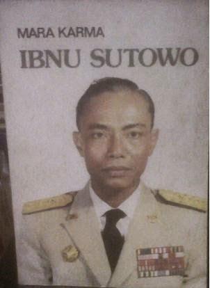 Buku Biografi Ibnu Sutowo - Mara Karma