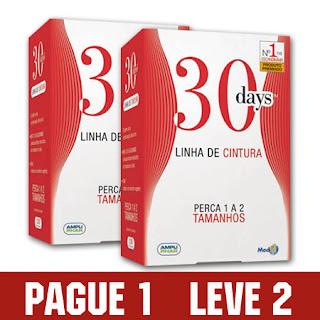 30 Days Linha Cintura