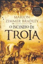Download Grátis - Livro - O Incêndio de Tróia (Marion Zimmer Bradley)