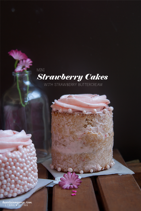 Hearts in My Oven: Mini Strawberry Cakes with Strawberry Buttercream