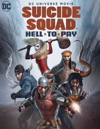 Poster Of Hollywood Film Watch Online Suicide Squad: Hell to Pay 2018 Full Movie Download Free Watch Online 300MB