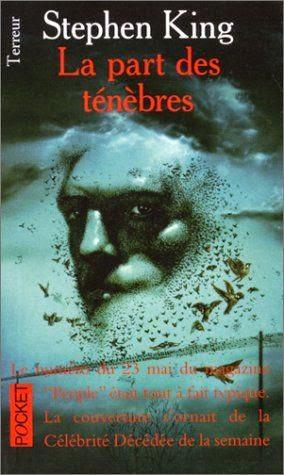 Roman de Stephen King, La Part des Ténèbres