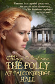 THE FOLLY AT FALCONBRIDGE HALL - Nominated for the Rone Award