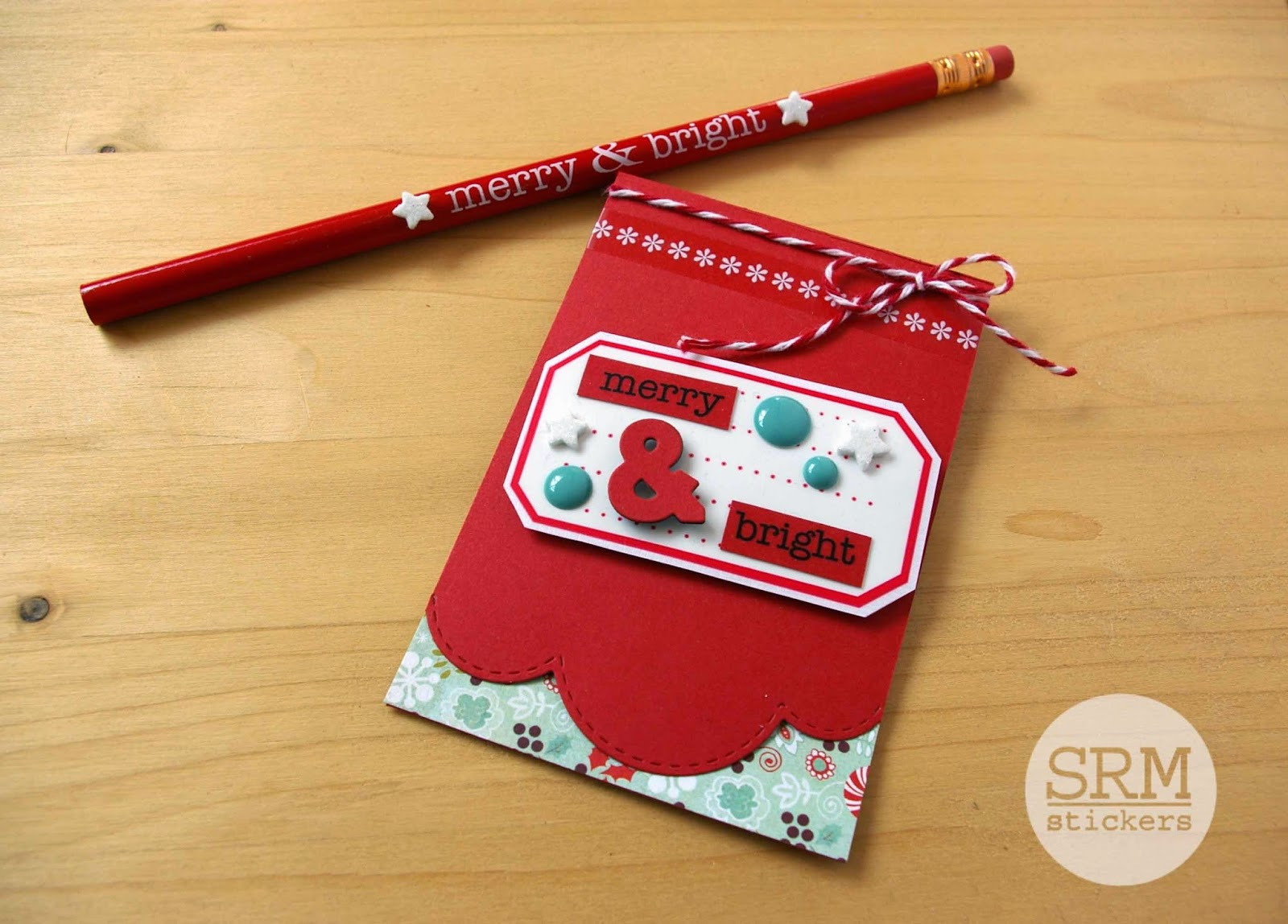 SRM Stickers Blog - Merry & Bright Stocking Stuffer by Lorena - #christmas #pencils #twine #stickers #stockingstuffer #gift
