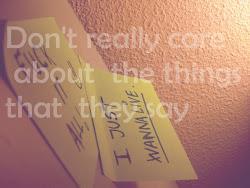 I just wanna live.