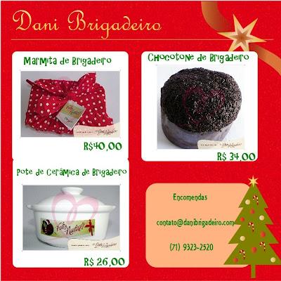 Sugestões de Natal: Dani Brigadeiro