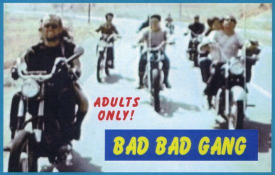Bad, Bad Gang! 1972