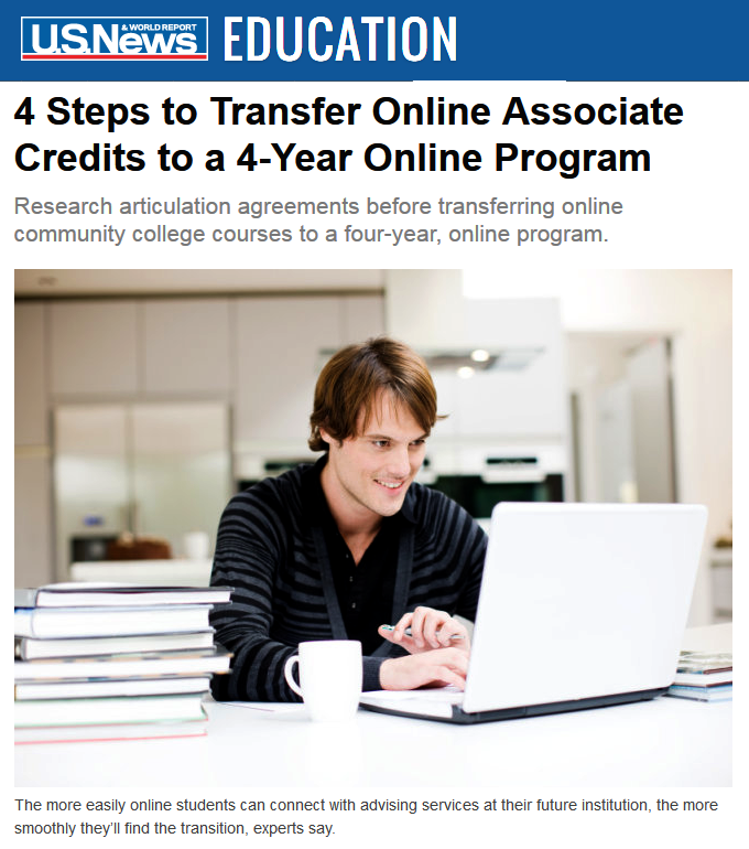 "Snapshot from U.S. News web landing page for this story: ""4 Steps to Transfer Online Associate Credits to a 4-Year Online Program."