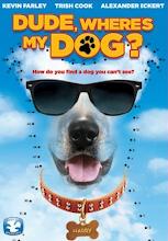 Dude Wheres My Dog (2014)
