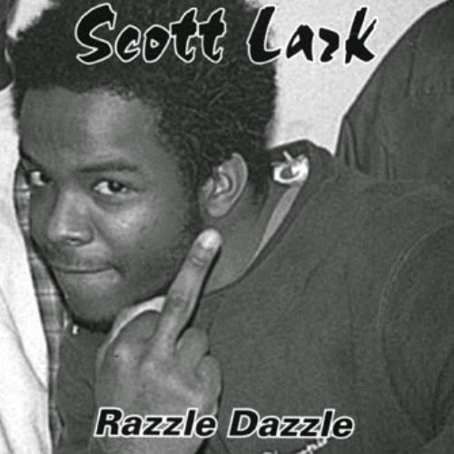 Scott Lark - Razzle Dazzle
