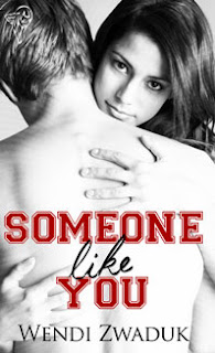 Someone Like You by Wendi Zwaduk