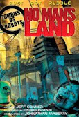 "ZOMBIES VS. ROBOTS ""NO MAN'S LAND"""