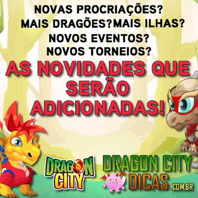 As Novidades que chegarão no Dragon City!