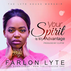 "Download this New Gospel Single ""Your Spirit is my Advantage"" By Farlon Lyte."