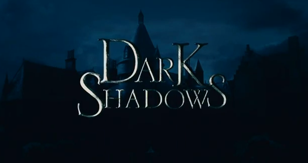 Dark Shadows 2012 supernatural comedy title from Tim Burton and Johnny Depp