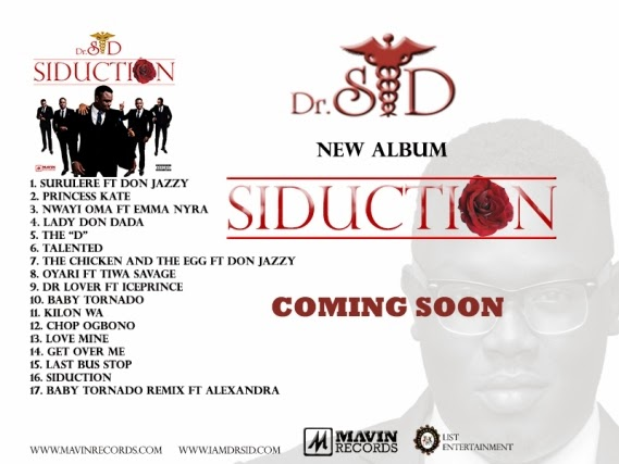 Mavin Angels ;  Dr sid Releases New Album Siduction.
