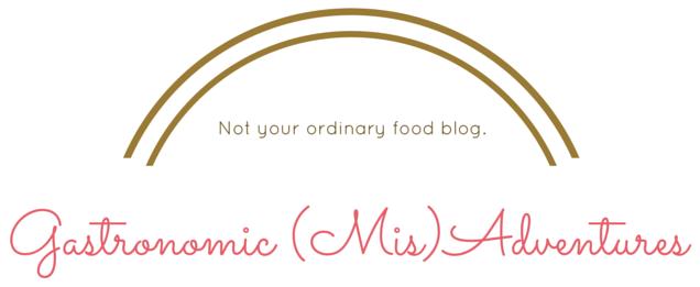 Gastronomic (Mis)Adventures