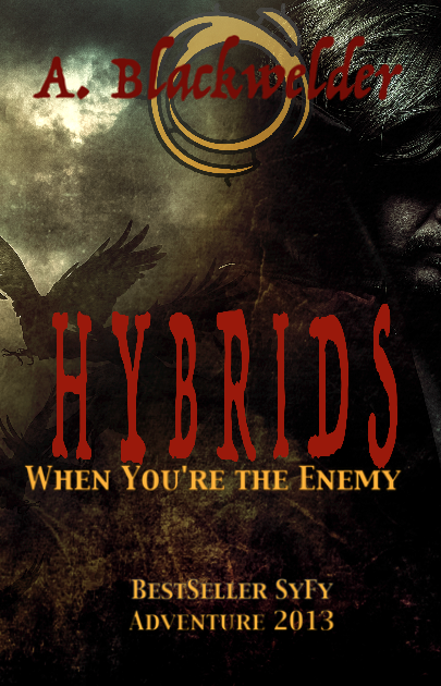 Hybrids (Alien Invasion SyFy, Book 5)