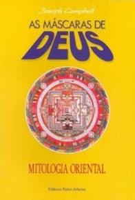 AS MÁSCARAS DE DEUS VOL.02 MITOLOGIA ORIENTAL – Joseph Campbell