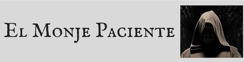 El Monje Paciente
