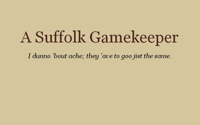 A Suffolk Gamekeeper