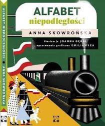 """""""Alfabet niepodległości"""" - Skowrońska Anna"""