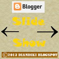 Cara Membuat Slide Show Gambar di Blog