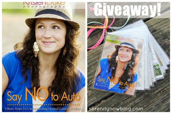 "Say NO to Auto"" (Photography Basics) Giveaway, from Serenity Now"