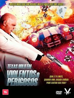 Download Texas Hold'em Violentos e Perigosos Dublado AVI DVDRip Torrent