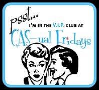 "VIP, CAS-ual Fridays ""Getting Edgy"""