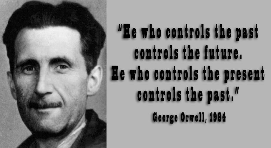 1984 the party controls the past The party's goal is to control all information and thereby control the past, present,   where he is charged with altering written records in 1984 by george orwell.