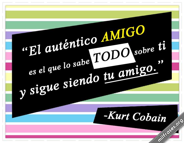 frases de Kurt D. Cobain (1967-1994) Músico estadounidense, frases de amistad
